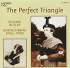 The Triangle Northumbrian Small Pipes Richard Butler Audio CD