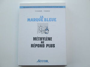 ALEXANDRE-DE-LA-MARENEUVE-ET-D-039-EVRY-CEDEX-COFFRET-TTBE-LA-MARQUE-BLEUE-METHYLENE