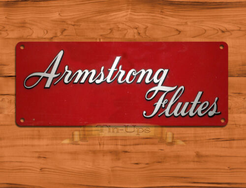 """/""""Armstrong Flutes/"""" usic Advertisement Rustic Wall Decor TIN SIGN"""