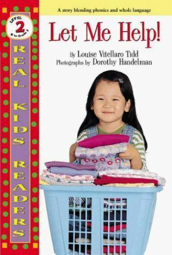 Let Me Help ! [Real Kids Readers. Level 2] by Tidd, Louise Vitellaro , Paperback