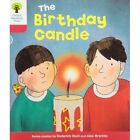 Oxford Reading Tree: Level 4: Decode and Develop: The Birthday Candle by Rod Hunt, Ms Annemarie Young, Mr. Nick Schon (Paperback, 2011)