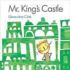 Mr. King's Castle by Genevieve Cote (Hardback, 2014)