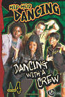 Dancing with a Crew by Wendy Garofoli (Hardback, 2011)