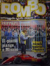 ROMBO 45 1982 Renè Arnoux Ferrari - Elio De Angelis - Niki Lauda