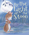 By the Light of the Moon by Sheridan Cain, Gaby Hansen (Paperback, 2006)