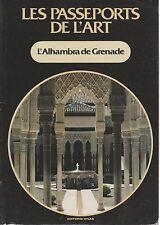 Couverture de Les passeports de l'art; L'Alhambra de Grenade