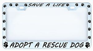 image is loading save a life adopt a rescue dog license - Dog License Plate Frames