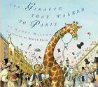 The Giraffe That Walked to Paris by Nancy Milton (Hardback, 2013)