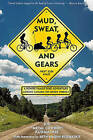 Mud, Sweat, and Gears: A Rowdy Family Bike Adventure Across Canada on Seven Wheels by Joe Kurmaskie (Paperback / softback, 2011)