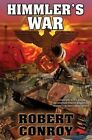 Himmler's War by Robert Conroy (Paperback, 2012)