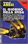 Il giorno della sfida Aresi, Paolo and Nicolazzini, P.