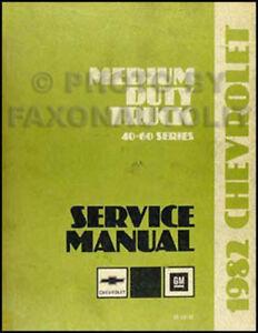 1982 chevrolet medium duty truck shop manual c50 c60 c70 p40 p60 b60 rh ebay com Chevy K30 Chevy K30