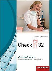Check 32: Wirtschaftslehre für Zahnmedizinische Fachange... | Buch | Zustand gut