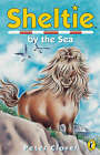 Sheltie by the Sea by Peter Clover (Paperback, 2000)
