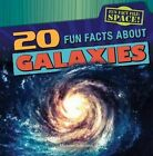 20 Fun Facts about Galaxies by Michael Sabatino (Paperback / softback, 2014)