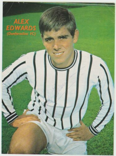 ALEX EDWARDS DUNFERMLINE ATHLETIC 19611972 ORIGINAL HAND SIGNED PICTURE