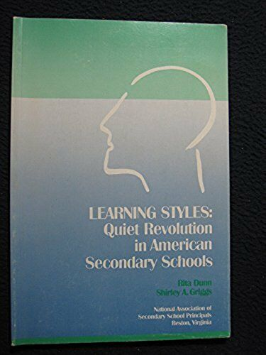 Learning Styles: Quiet Revolution in American Secondary Schools [Paperback] [J..