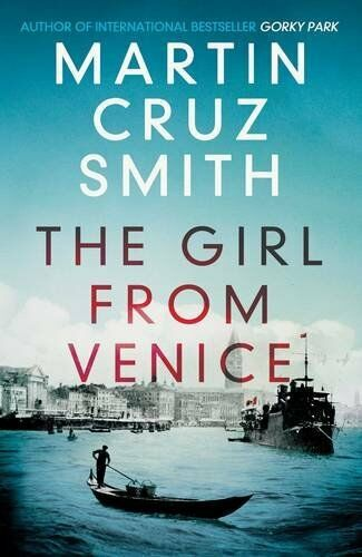 1 of 1 - The Girl From Venice by Cruz Smith, Martin 1849838143 The Cheap Fast Free Post