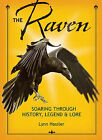 The Raven: Soaring Through History, Legend & Lore by Lynn Hassler (Paperback / softback, 2008)