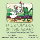 The Chamber of the Heart: How Kick and Sjaantje Find Their Baby by Adrianne Ham Van Doorn (Paperback / softback, 2015)