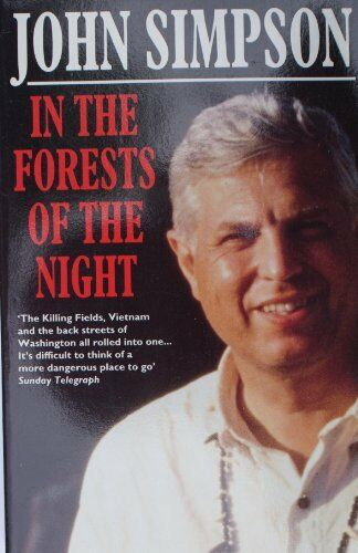 In the Forests of the Night: Encounters in Peru with Terrorism, Drug-running a,