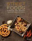 Street Food by The Culinary Institute of America (CIA), Hinnerk Von Bargen (Hardback, 2015)