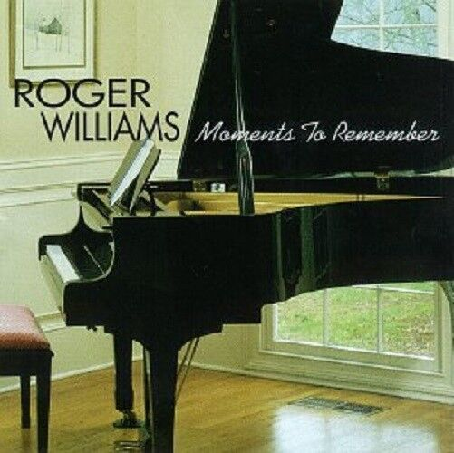 ROGER WILLIAMS - Moments To Remember - CD - **BRAND NEW/STILL SEALED**