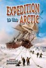 Expedition to the Arctic by Natalie Hyde (Hardback, 2014)