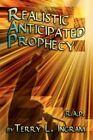 Realistic Anticipated Prophecy by Terry L Ingram Book Paperback Softback