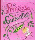 La Princesa Y Los Guisantes by Caryl Hart 9788415893745 (hardback 2015)