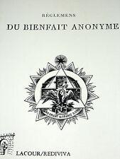 REGLEMENTS DE LA R. L. DU BIENFAIT ANONYME DE L'O. DE NIMES Franc-Maçonnerie