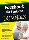 Facebook für Senioren für Dummies von Marsha Collier (2012, Taschenbuch)