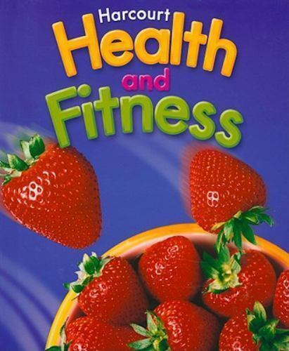Health and Fitness 2006 - Grade 6 By Harcourt School Publishers Staff (2006) 1