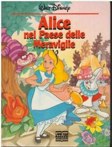 Walt-Disney-Alice-nel-paese-delle-meraviglie-1991-Mondadori-libri-per-ragazzi