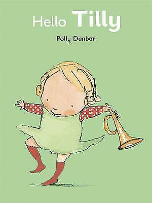 Hello Tilly (Tilly and Friends), Dunbar, Polly , Good | Fast Delivery