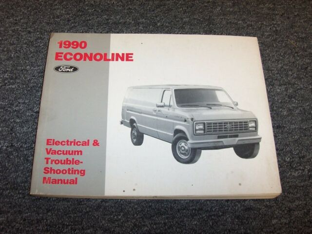 1990 Ford Econoline E150 E250 E350 Electrical Wiring  U0026 Vacuum Diagram Manual