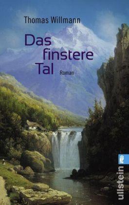 1 von 1 - Das finstere Tal von Thomas Willmann (2011, Taschenbuch)
