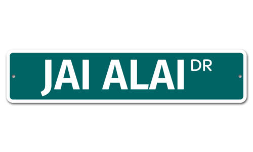 "6366 SS Jai Alai 4/"" x 18/"" Novelty Street Sign Aluminum"