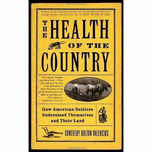 The Health of the Country: How American Settlers Understood Themselves and...