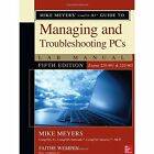 Mike Meyers' CompTIA A+ Guide to Managing and Troubleshooting PCs Lab Manual, Fifth Edition (Exams 220-901 & 220-902) by Faithe Wempen, Mike Meyers (Paperback, 2016)