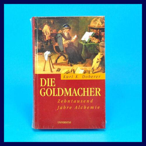1 von 1 - Die Goldmacher - Kurt K. Doberer - 10000 Jahre Alchemie