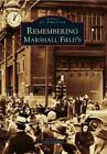 Images of America: Remembering Marshall Field's by Leslie Goddard (2011, Paperback)