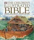 The Children's Illustrated Bible, Small Edition by DK Publishing, Selina Hastings (Hardback, 2008)
