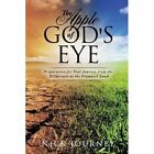 The Apple of God's Eye by Nick Journey (Paperback / softback, 2013)