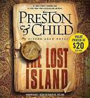 The Lost Island: A Gideon Crew Novel by Douglas Preston, Lincoln Child (CD-Audio, 2015)