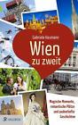 Wien zu zweit von Gabriele Hasmann (2015, Taschenbuch)