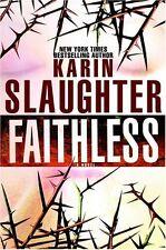 Grant County: Faithless Bk. 5 by Karin Slaughter (2005, Hardcover)