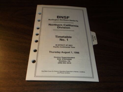 AUGUST 1996 BNSF NORTHERN CALIFORNIA DIVISION EMPLOYEE TIMETABLE #1 FIRST ISSUE