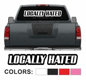 Locally-Hated-034-Outline-034-Windshield-Decal-Sticker-diesel-turbo-truck-45-034-x-7-034