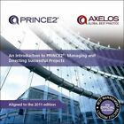 An Introduction to PRINCE2: Managing and Directing Successful Projects by Office of Government Commerce (Paperback, 2009)